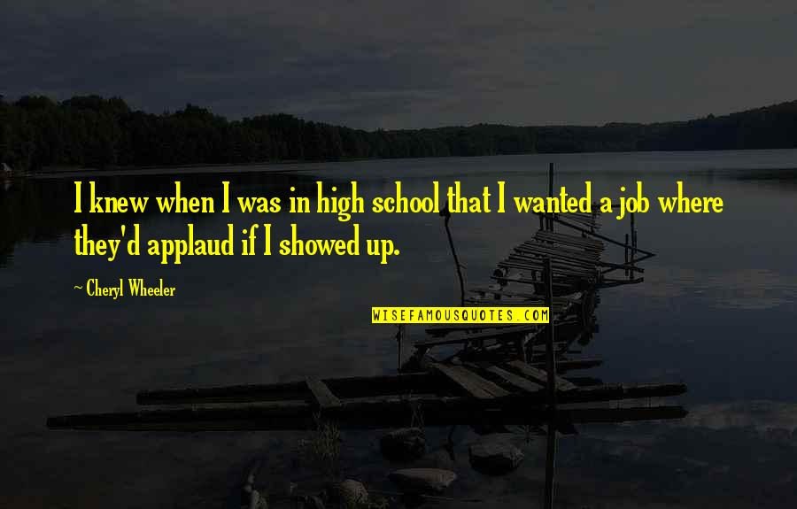 Pit Bull Terrier Quotes By Cheryl Wheeler: I knew when I was in high school
