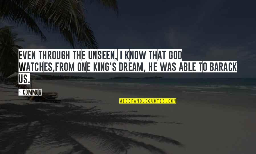 Pit Bull Terrier Quotes By Common: Even through the unseen, I know that God