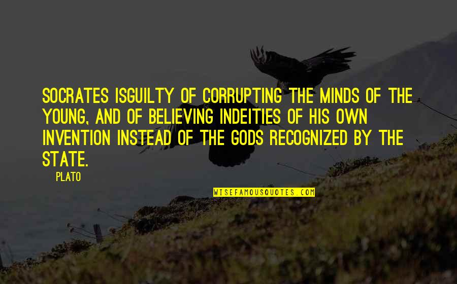 Pl Deshpande Quotes By Plato: Socrates isguilty of corrupting the minds of the