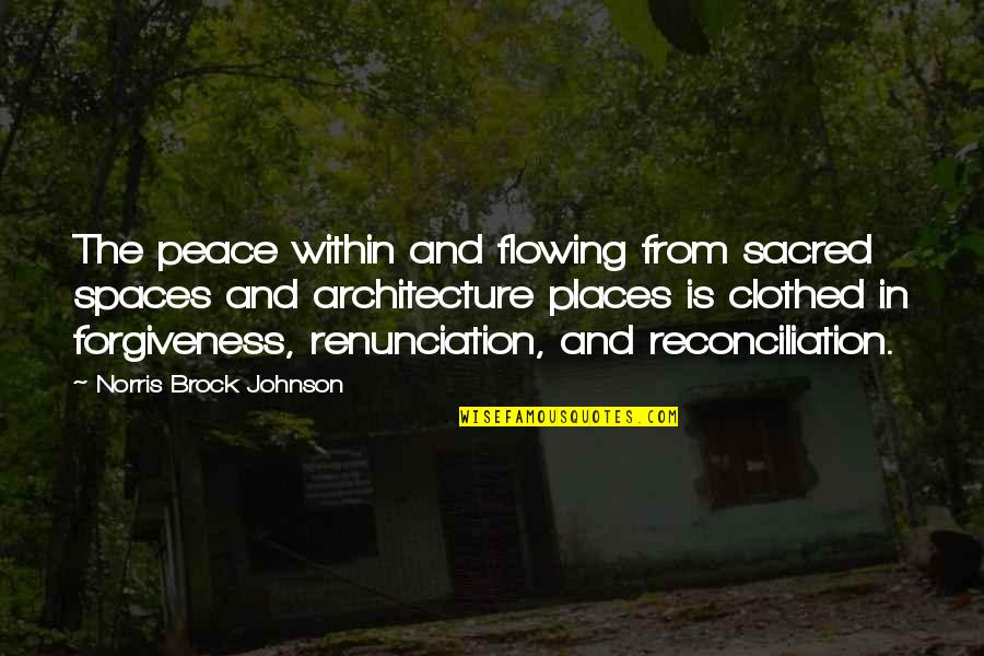 Places Of Peace Quotes By Norris Brock Johnson: The peace within and flowing from sacred spaces