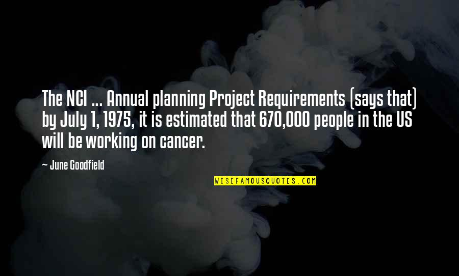 Planning A Project Quotes By June Goodfield: The NCI ... Annual planning Project Requirements (says