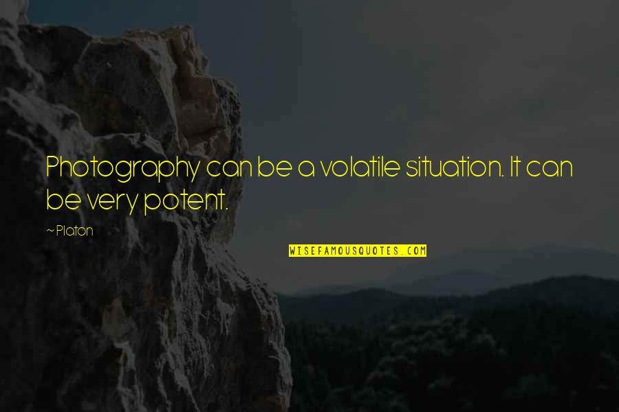 Platon Quotes By Platon: Photography can be a volatile situation. It can