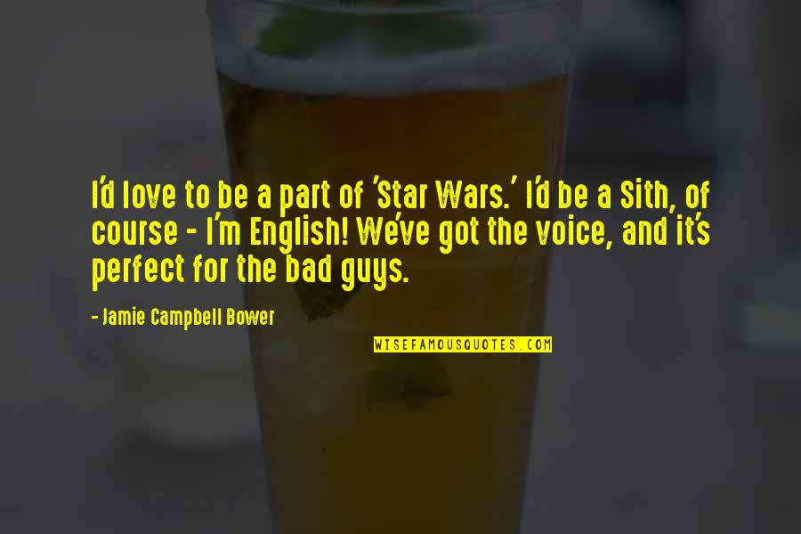 Playgroups Quotes By Jamie Campbell Bower: I'd love to be a part of 'Star