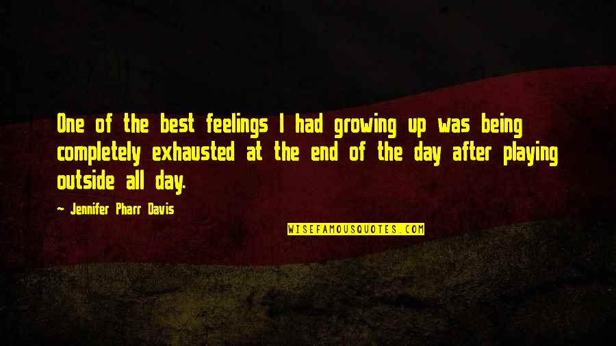 Playing With Your Feelings Quotes By Jennifer Pharr Davis: One of the best feelings I had growing