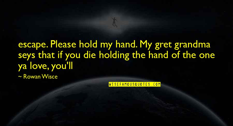 Please Hold My Hand Quotes: top 2 famous quotes about Please ...