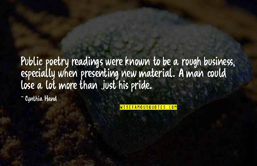Poetry Readings Quotes By Cynthia Hand: Public poetry readings were known to be a