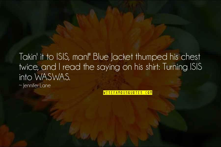 """Politics In Sports Quotes By Jennifer Lane: Takin' it to ISIS, man!"""" Blue Jacket thumped"""