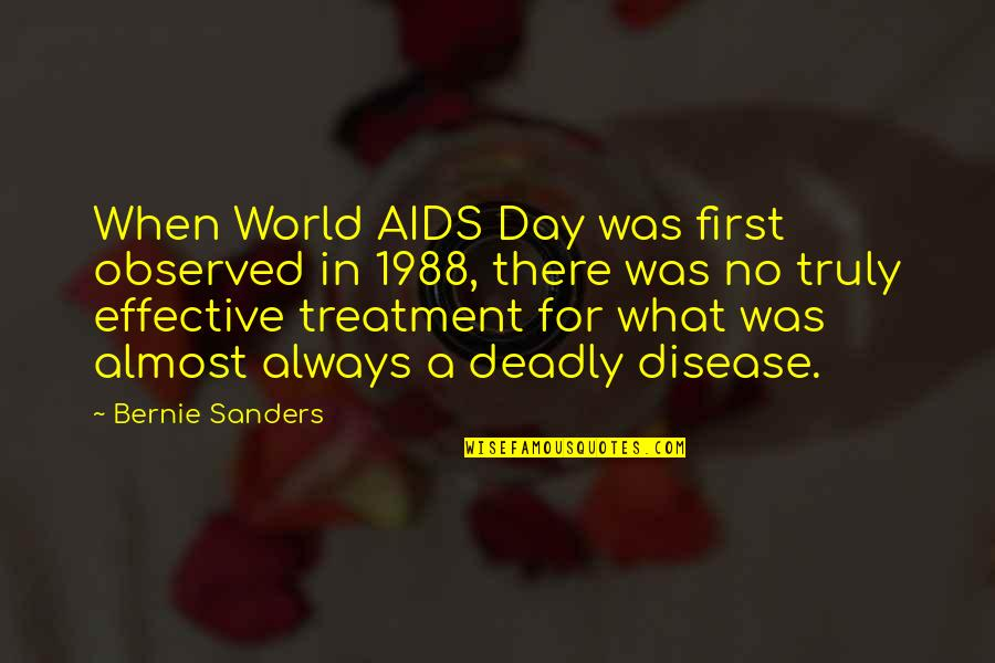 Polynesia Quotes By Bernie Sanders: When World AIDS Day was first observed in