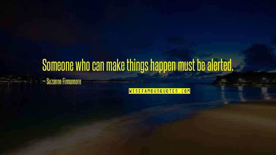 Positive Labour Quotes By Suzanne Finnamore: Someone who can make things happen must be