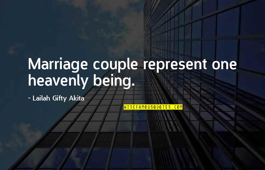 Positive Life Love Quotes By Lailah Gifty Akita: Marriage couple represent one heavenly being.
