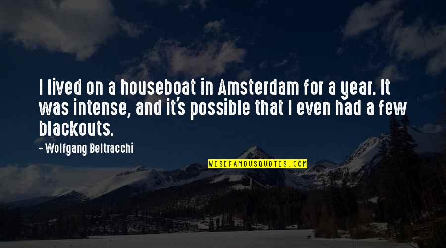 Possible's Quotes By Wolfgang Beltracchi: I lived on a houseboat in Amsterdam for