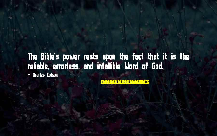 Power Of God Quotes By Charles Colson: The Bible's power rests upon the fact that