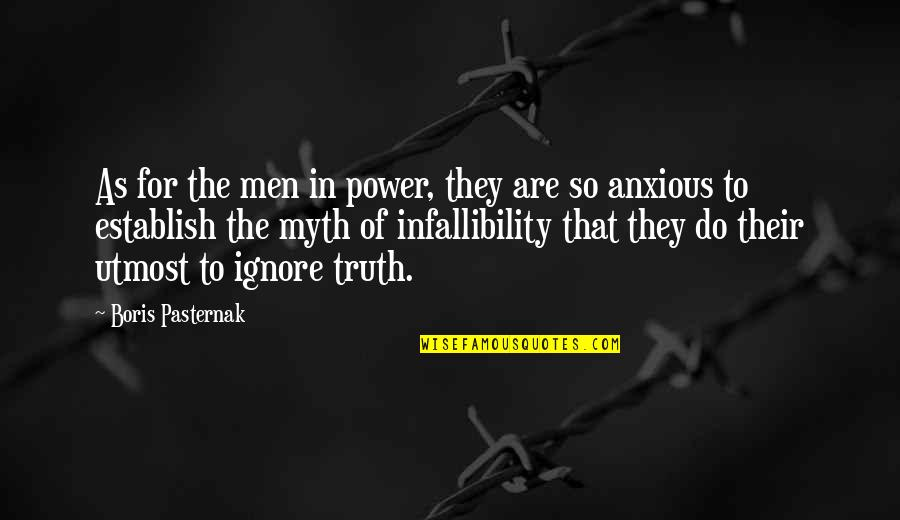 Power Of Myth Quotes By Boris Pasternak: As for the men in power, they are