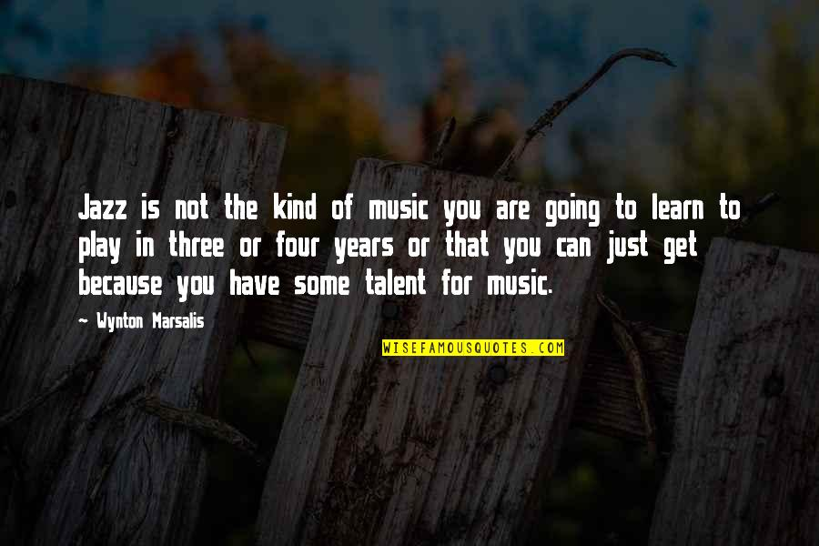 Power Plants Quotes By Wynton Marsalis: Jazz is not the kind of music you