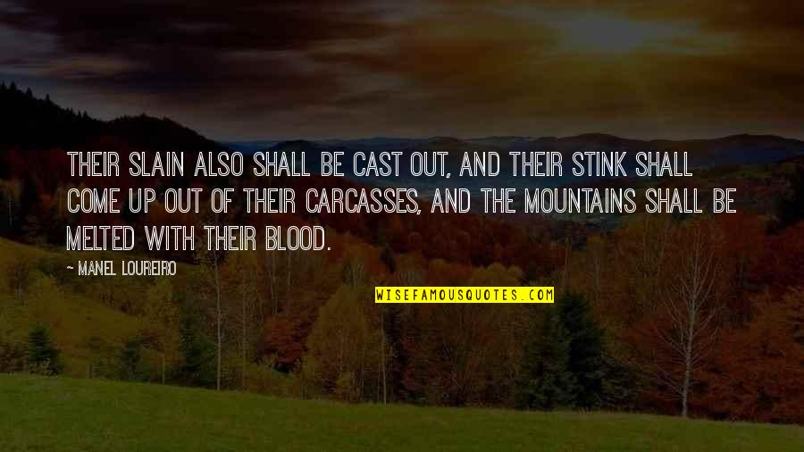 Prahlada Quotes By Manel Loureiro: Their slain also shall be cast out, and
