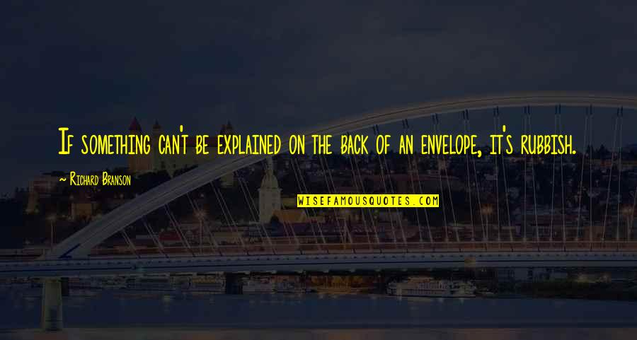 Pre Track Meet Quotes By Richard Branson: If something can't be explained on the back