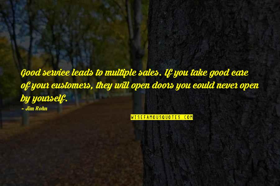 Preaching The Word Of God Quotes By Jim Rohn: Good service leads to multiple sales. If you
