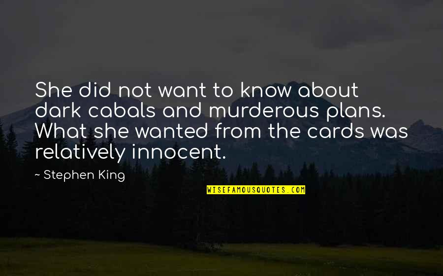 Preaching The Word Of God Quotes By Stephen King: She did not want to know about dark