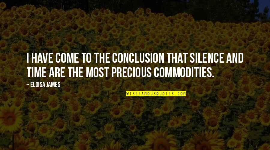 Precious Time Quotes By Eloisa James: I have come to the conclusion that silence
