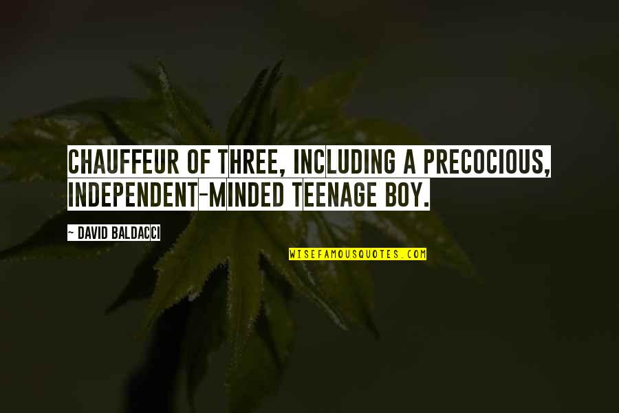 Precocious Quotes By David Baldacci: chauffeur of three, including a precocious, independent-minded teenage