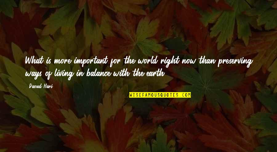 Preserving Quotes By Daoud Hari: What is more important for the world right