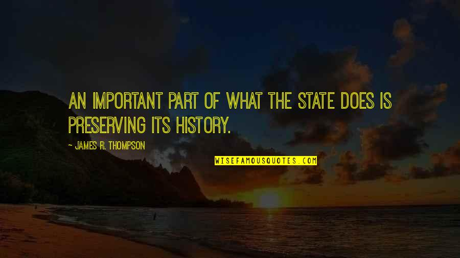 Preserving Quotes By James R. Thompson: An important part of what the state does