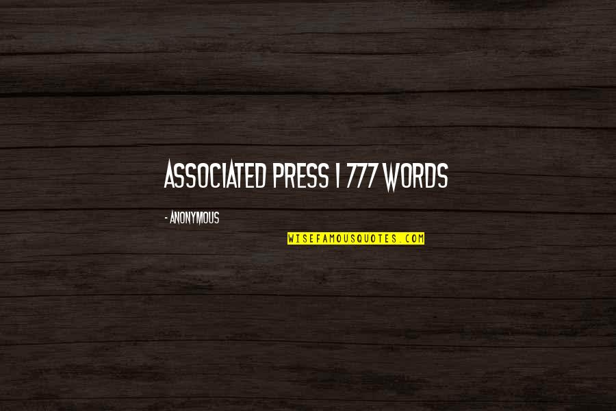 Press'll Quotes By Anonymous: Associated Press   777 words