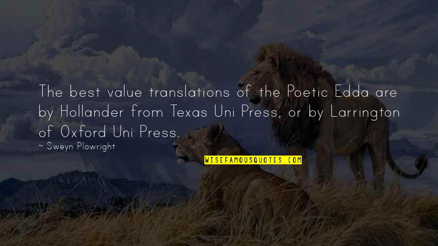 Press'll Quotes By Sweyn Plowright: The best value translations of the Poetic Edda