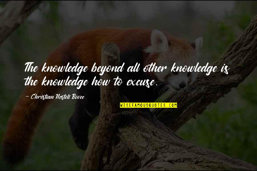 Prince William Of Orange Quotes By Christian Nestell Bovee: The knowledge beyond all other knowledge is the