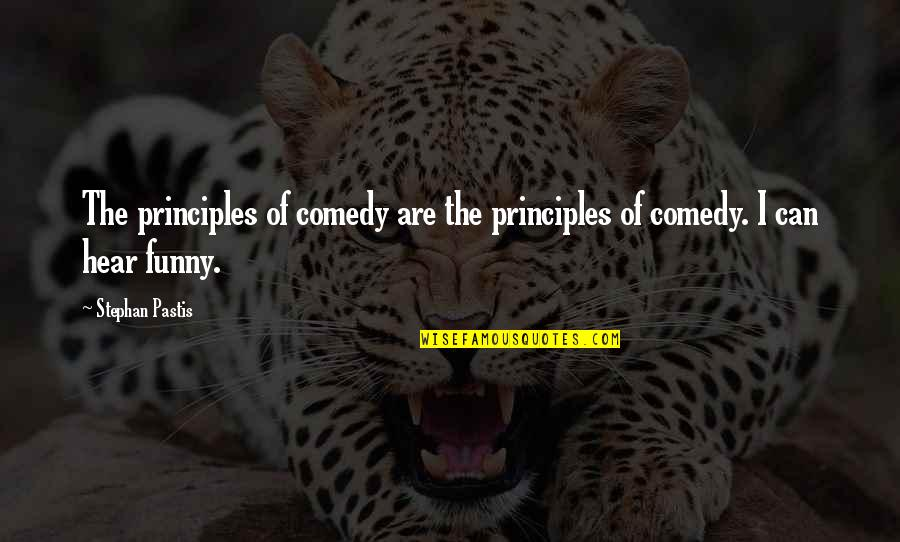 Principles Quotes By Stephan Pastis: The principles of comedy are the principles of