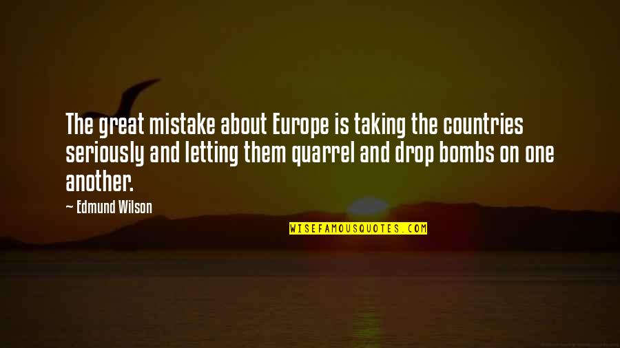 Private Mortgage Insurance Quotes By Edmund Wilson: The great mistake about Europe is taking the