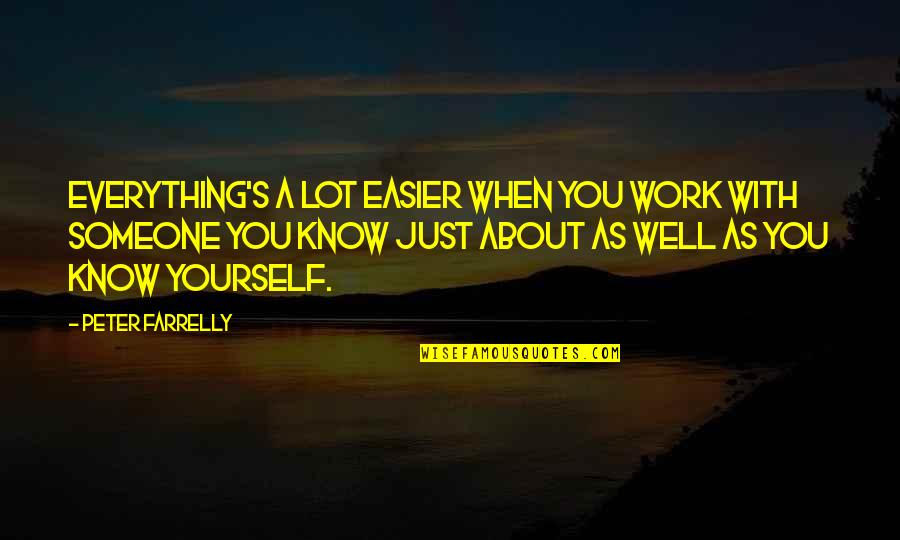 Private Practice Cooper Quotes By Peter Farrelly: Everything's a lot easier when you work with