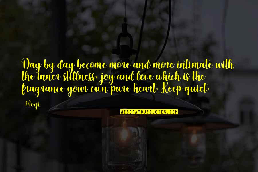 Problematic Friends Quotes By Mooji: Day by day become more and more intimate