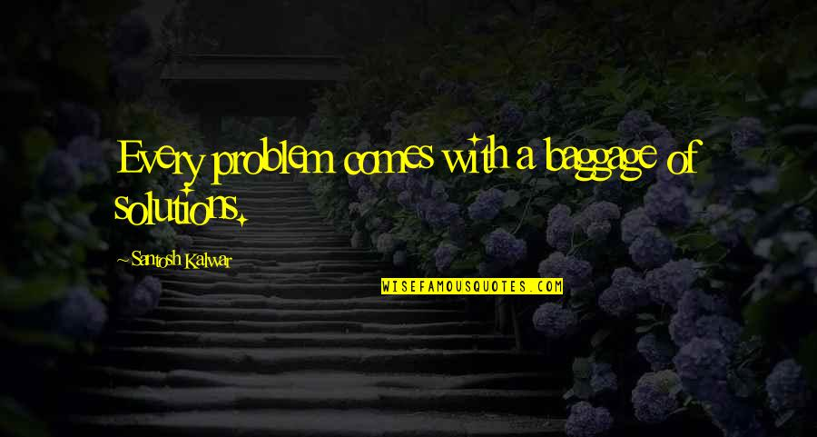 Problems Solution Quotes Top 100 Famous Quotes About Problems Solution