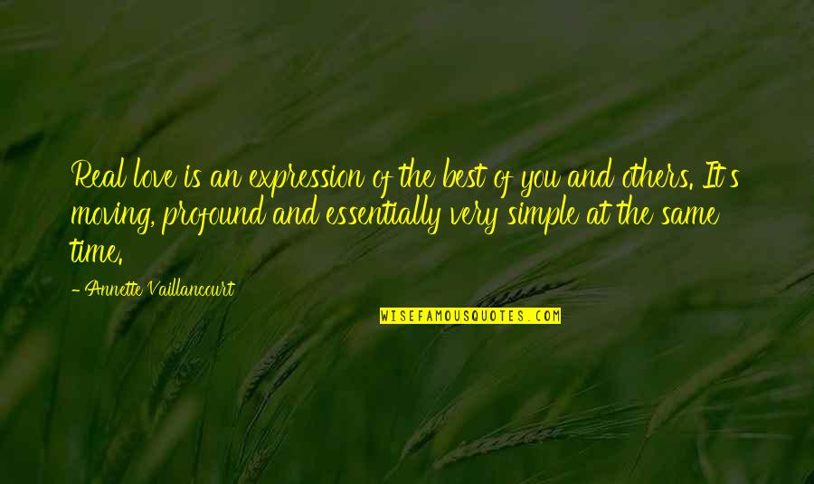 Profound Quotes And Quotes By Annette Vaillancourt: Real love is an expression of the best