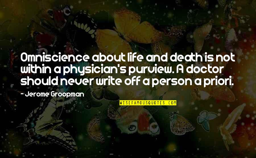 Prognosis Quotes By Jerome Groopman: Omniscience about life and death is not within