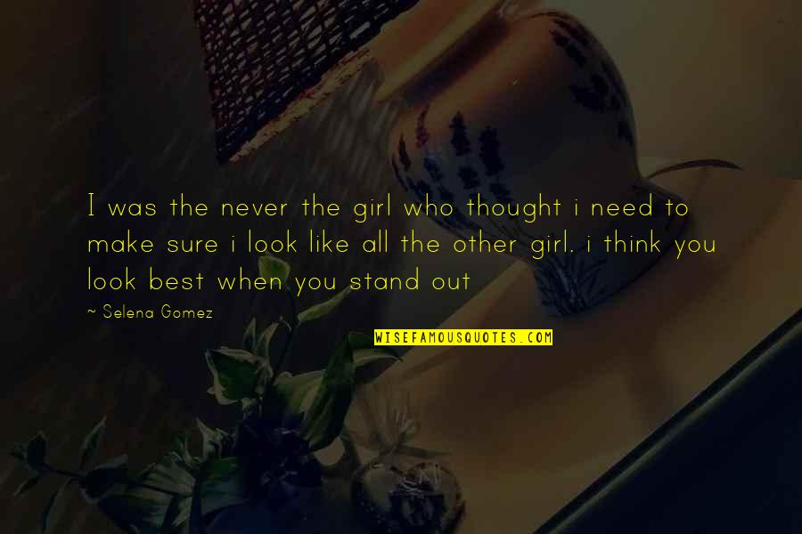 Project Runway Casanova Quotes By Selena Gomez: I was the never the girl who thought