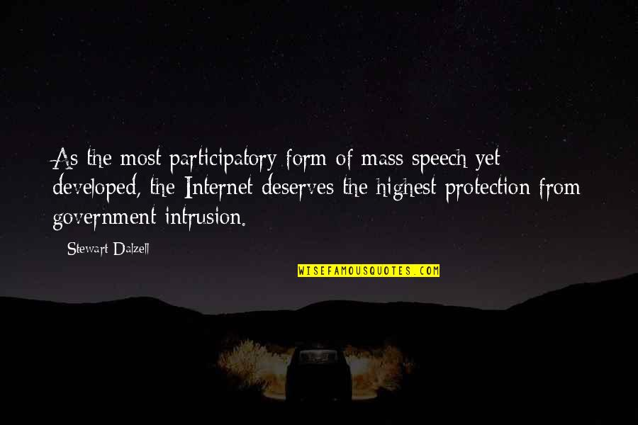 Protection Quotes By Stewart Dalzell: As the most participatory form of mass speech