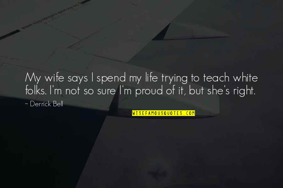 Proud Of My Wife Quotes: top 14 famous quotes about Proud Of