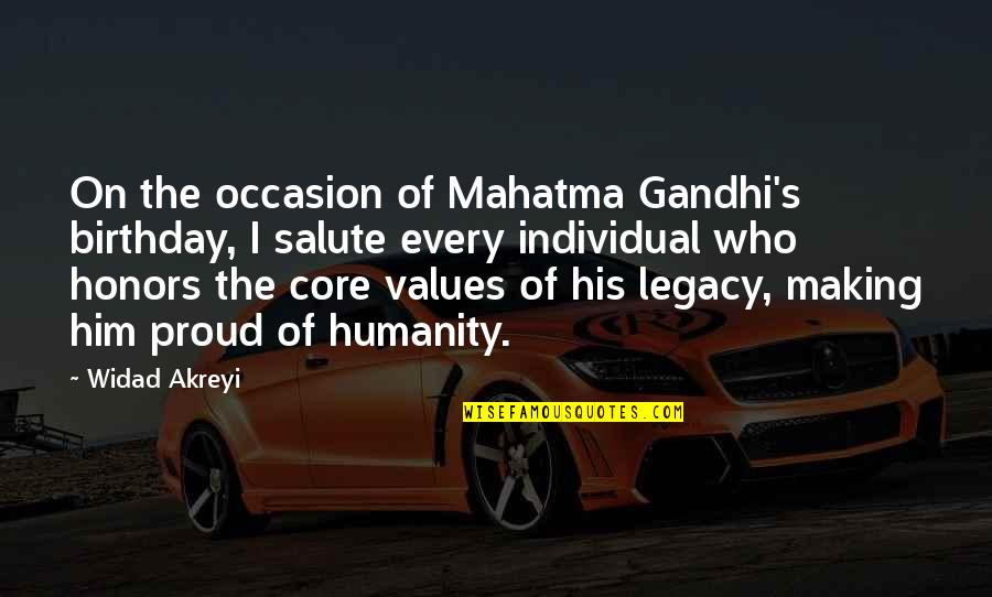 Proud Of Who I Am Quotes By Widad Akreyi: On the occasion of Mahatma Gandhi's birthday, I
