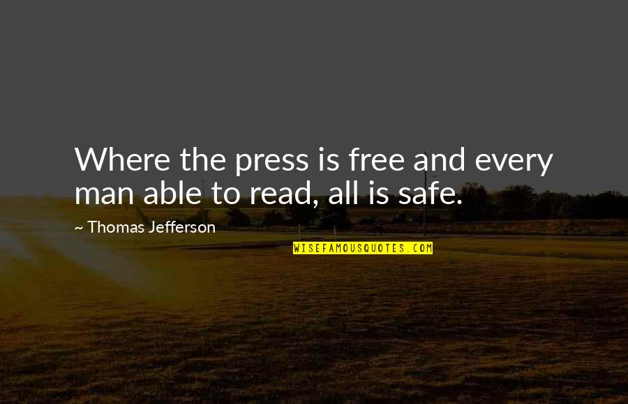 Proud To Be Rich Quotes By Thomas Jefferson: Where the press is free and every man