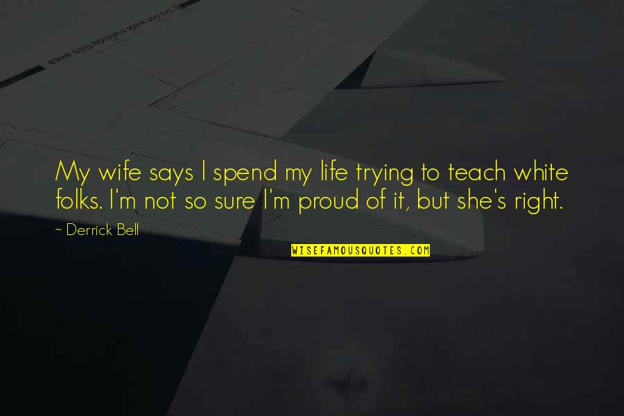 Proud Wife Quotes Top 29 Famous Quotes About Proud Wife