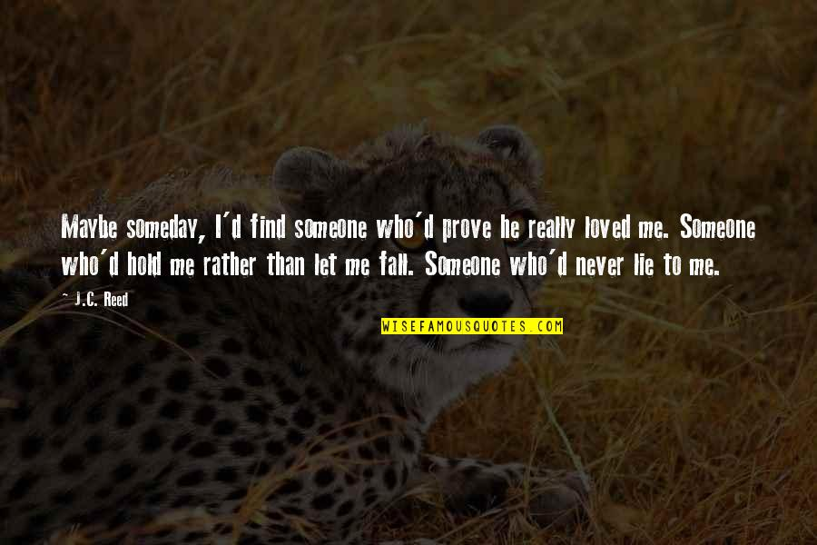 Quotes to prove you love someone