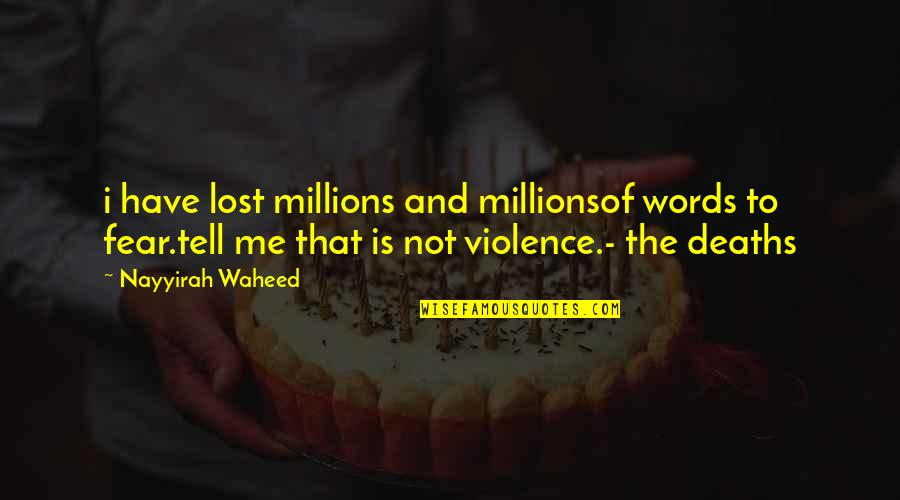 Providential Quotes By Nayyirah Waheed: i have lost millions and millionsof words to