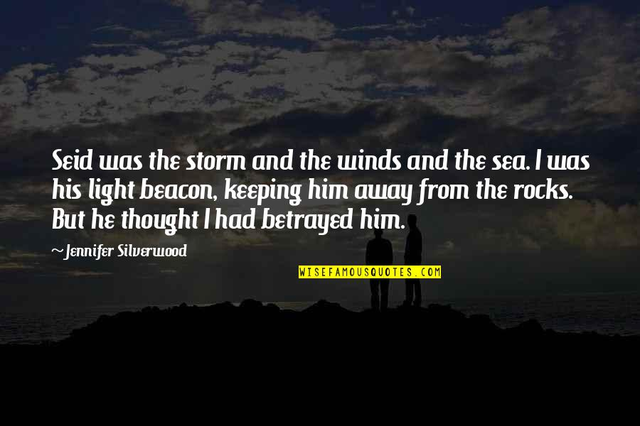 Psychology And Business Quotes By Jennifer Silverwood: Seid was the storm and the winds and