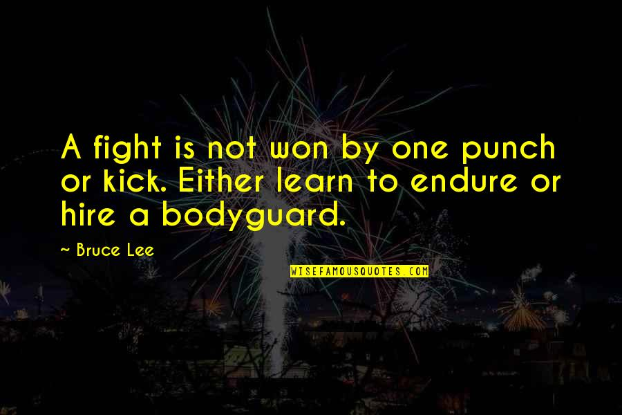 Punching Quotes By Bruce Lee: A fight is not won by one punch