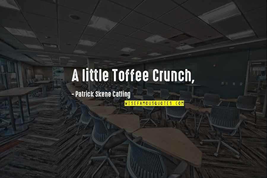 Punjabi Font Written Quotes By Patrick Skene Catling: A little Toffee Crunch,