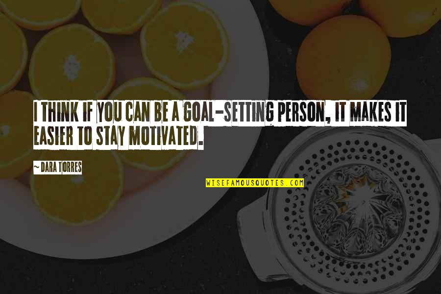 Purdue Owl Integrating Quotes By Dara Torres: I think if you can be a goal-setting