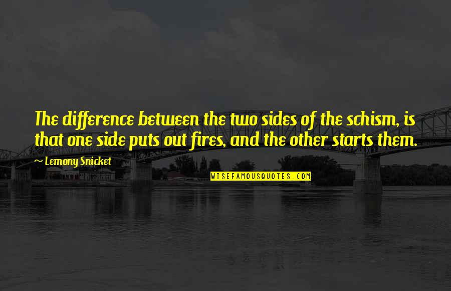Puts Quotes By Lemony Snicket: The difference between the two sides of the
