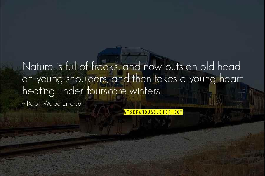 Puts Quotes By Ralph Waldo Emerson: Nature is full of freaks, and now puts